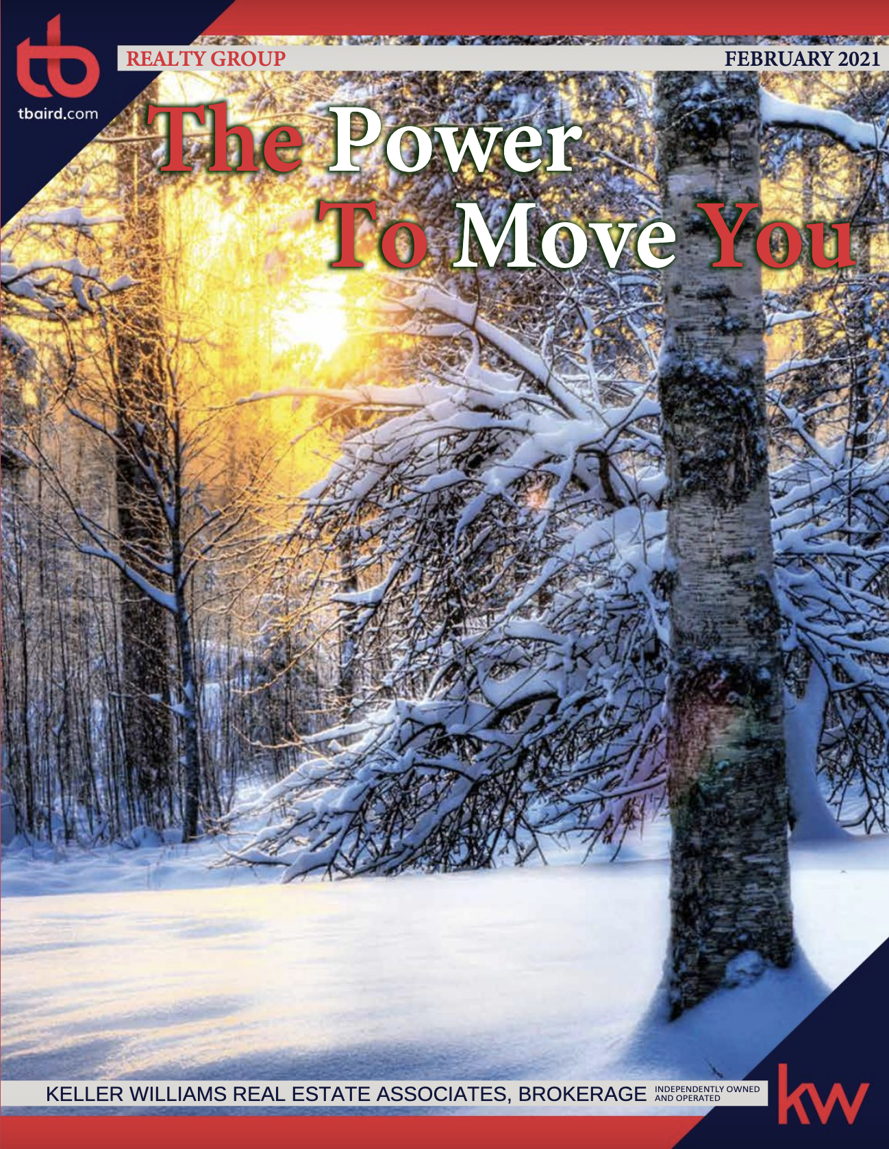 THE POWER TO MOVE YOU MAGAZINE - FEBRUARY ISSUE